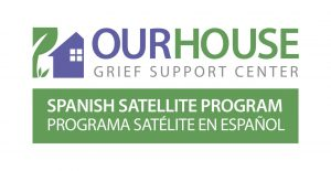 OUR HOUSE Grief Support Center Spanish Logo