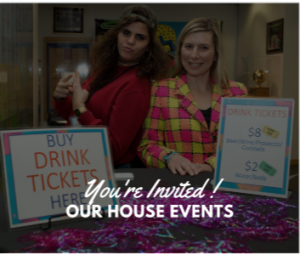 OUR HOUSE EVENTS
