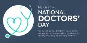 March 30 is National Doctors' Day